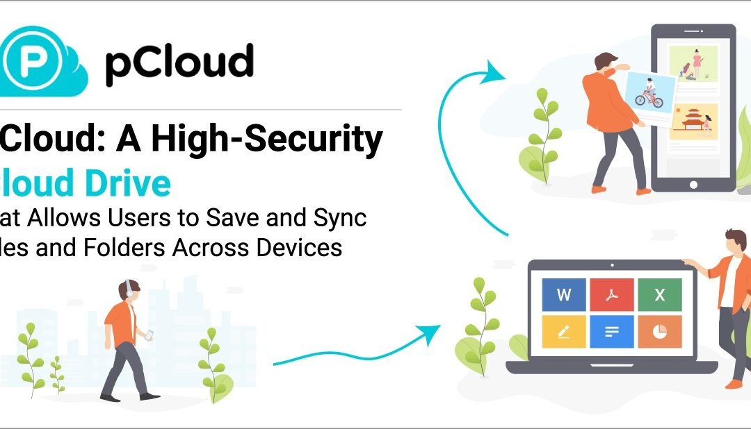 How to use pCloud? What are the benefits of PCloud?